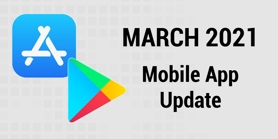 March 2021 mobile app update header image